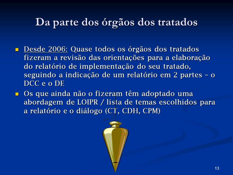 12 REFERÊNCIAS Textos dos Tratados Internacionais de DH; Textos dos Tratados Internacionais de DH; Compilação das linhas orientadoras para o reporte - HRI/GEN//Rev.6 (2009) ; Compilação das linhas orientadoras para o reporte - HRI/GEN//Rev.6 (2009) ; Compilação dos Comentários Gerais (HRI/GEN/1/Rev.9); Compilação dos Comentários Gerais (HRI/GEN/1/Rev.9); Relatórios anteriores submetidos pelo EP; Relatórios anteriores submetidos pelo EP; Observações finais dos Comités anteriores; Observações finais dos Comités anteriores; Contributos da INDH e das organizações da sociedade civil Contributos da INDH e das organizações da sociedade civil