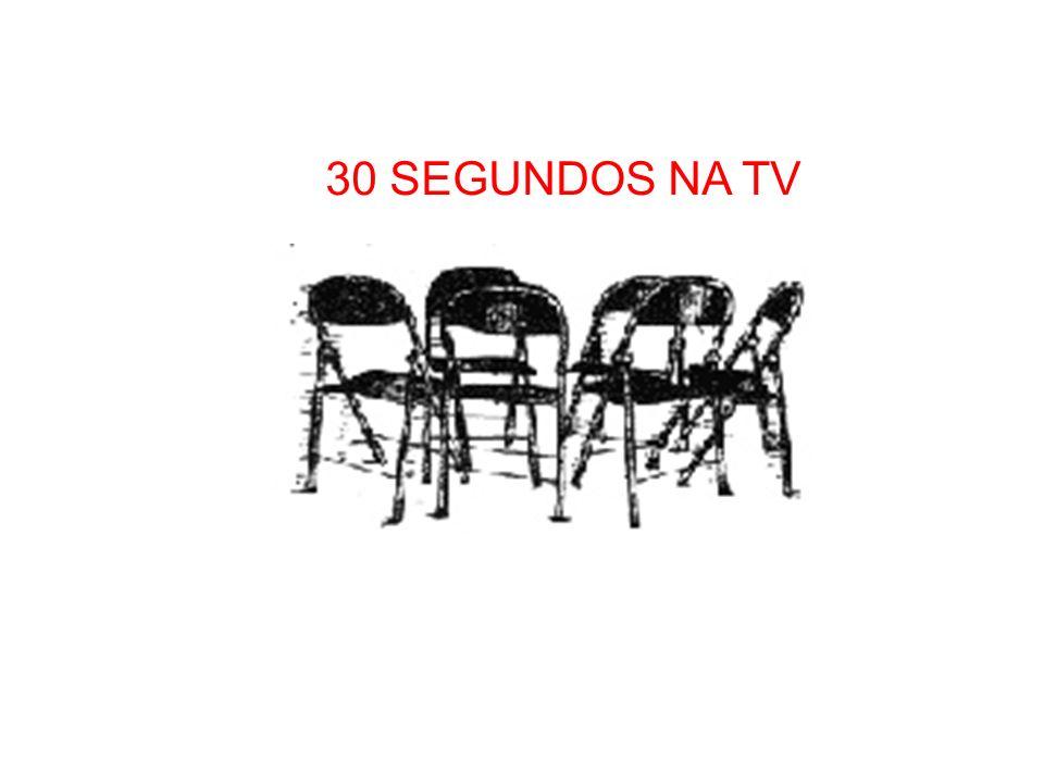 30 SEGUNDOS NA TV