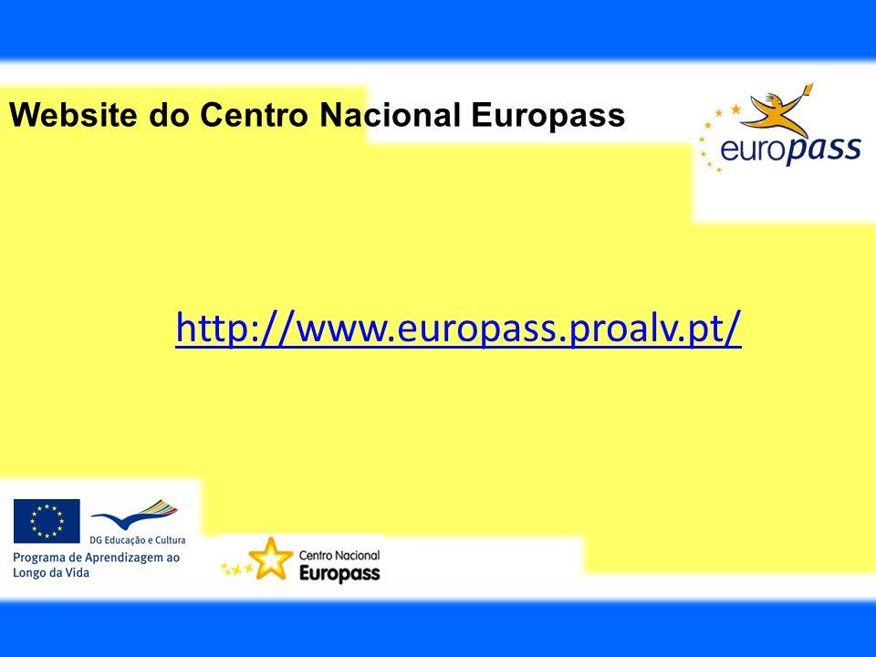 Website do Centro Nacional Europass http://www.europass.proalv.pt/
