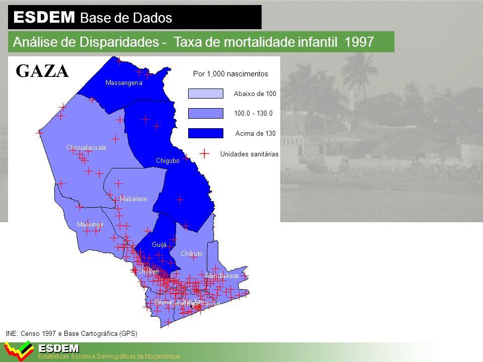 Estatísticas Sociais e Demográficas de Moçambique ESDEM ESDEM Base de Dados Análise de Disparidades- Taxa de Mortalidade Infantil, 2003 Fonte: IDS 2003 Fonte: IDS-2002/03