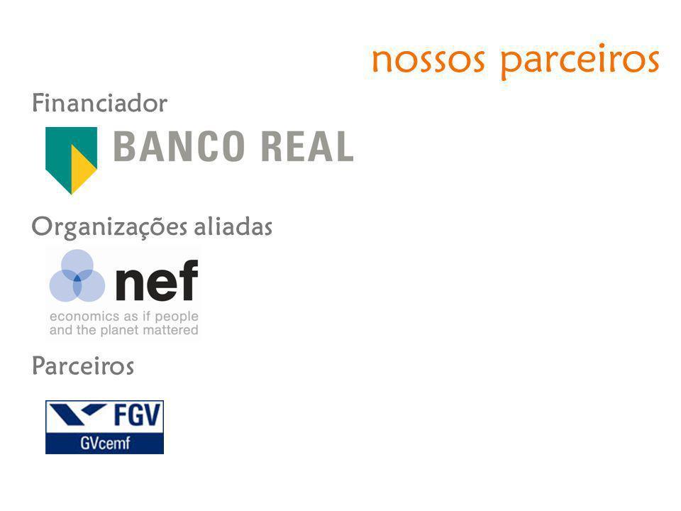 nossos parceiros Financiador Parceiros Organizações aliadas