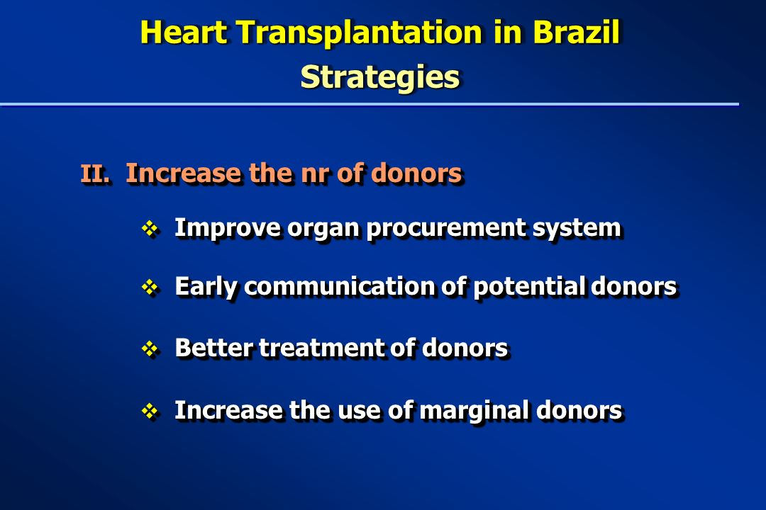 Heart Transplantation in Brazil Strategies II.
