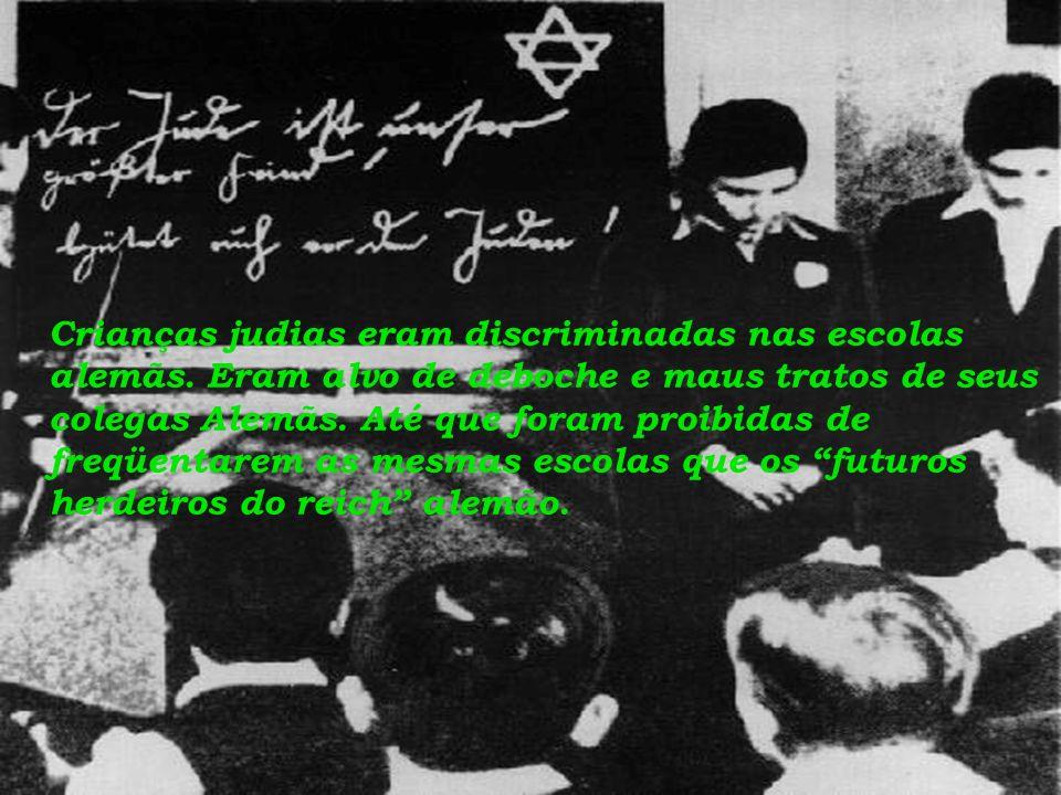 Crianças judias eram discriminadas nas escolas alemãs.