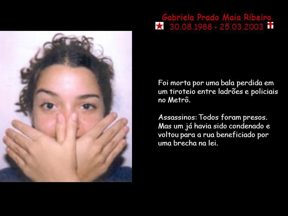 Ives Ota 22.08.1997 – 8 anos Foi seqüestrado e assassinado com dois tiros no rosto porque reconheceu um de seus seqüestradores, um policial que fazia