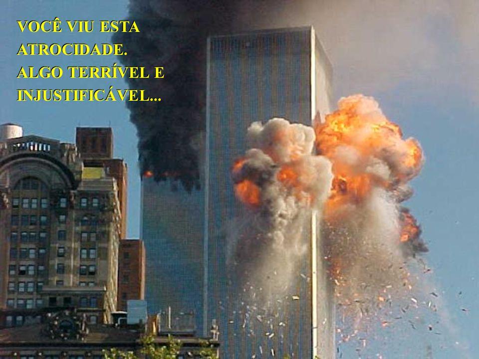VOCÊ VIU ESTA ATROCIDADE.ALGO TERRÍVEL E INJUSTIFICÁVEL...