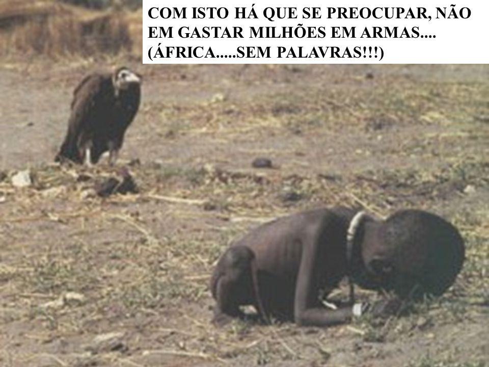 SENHORES!!!!!!!.. SEM COMENTÁRIOS!!!