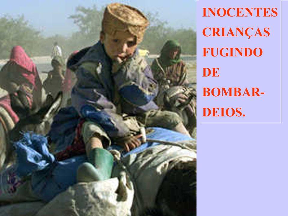TALVEZ ELE SEJA AFEGÃO, INDIANO, PAQUISTANÊS OU IRAQUIANO, MAS AS CRIANÇAS SÃO CULPADAS.