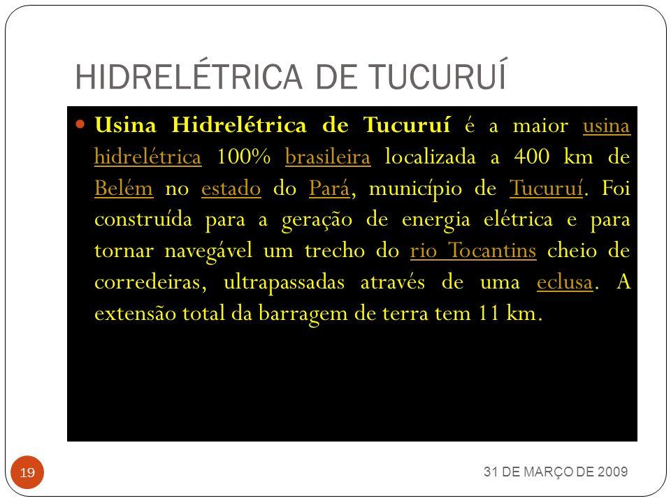 USINA HIDRELÉTRICA DE ITAIPU 31 DE MARÇO DE 2009 18 CONTRUÍDA NO PERÍODO DE 1971 A 1982