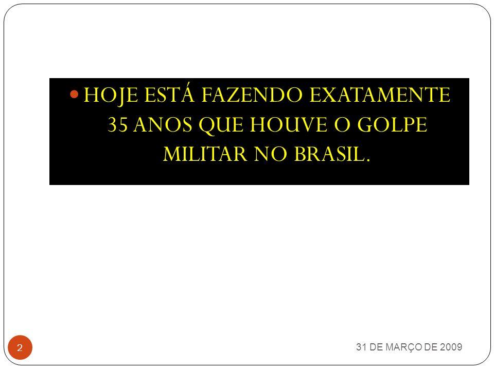 31 DE MARÇO DE 2009 1