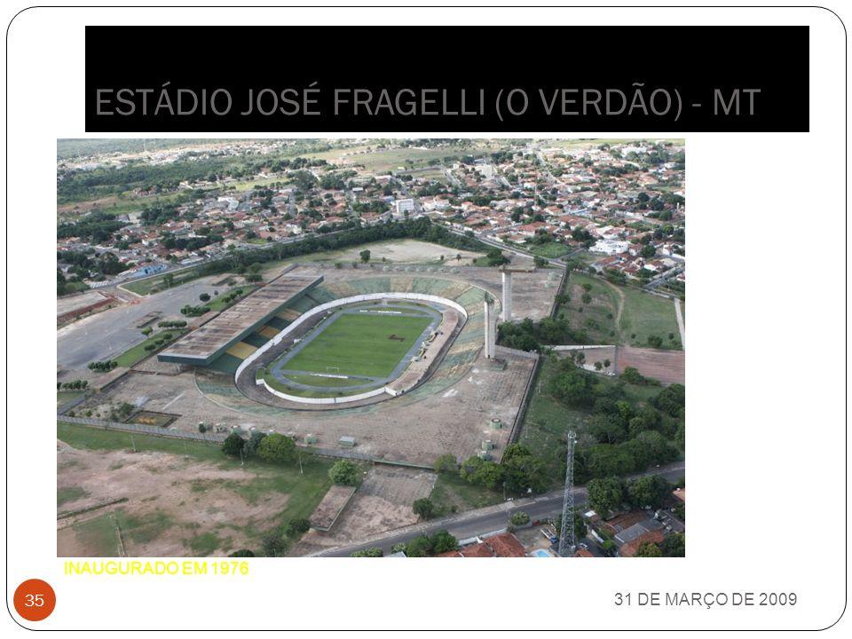 ESTÁDIO UNIVERSITÁRIO PEDRO PEDROSSIAN (MORENÃO) - MS 31 DE MARÇO DE 2009 34 INAUGURAÇÃO: 1971