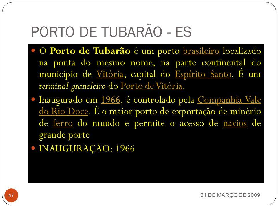 PORTO DO FORNO – ARRAIAL DO CABO - RJ 31 DE MARÇO DE 2009 46