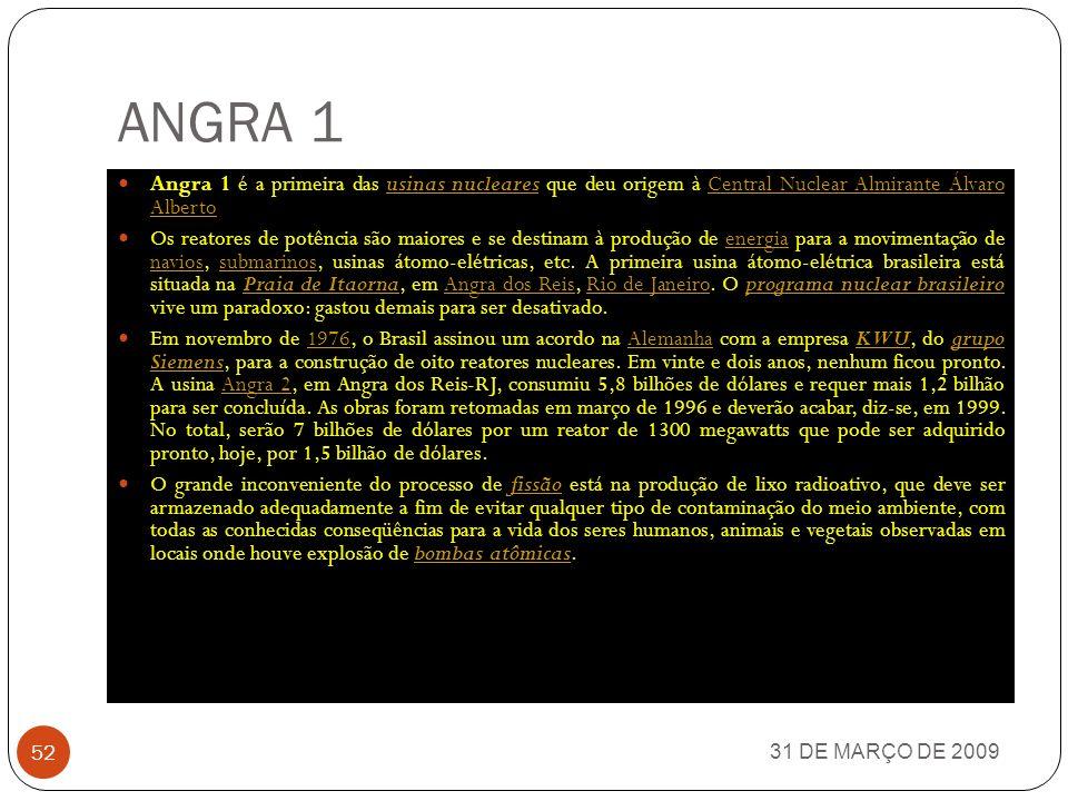 COM O OBJETIVO DE ASSEGURAR ENERGIA PARA O DESENVOLVIMENTO 31 DE MARÇO DE 2009 51 USINAS NUCLEARES