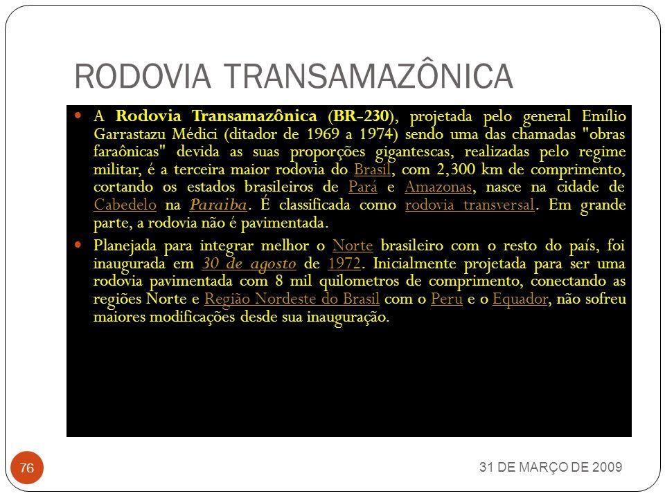 MOBRAL 31 DE MARÇO DE 2009 75 O Movimento Brasileiro de Alfabetização (MOBRAL) foi um projeto do governo brasileiro, criado pela Lei número 5.379, de