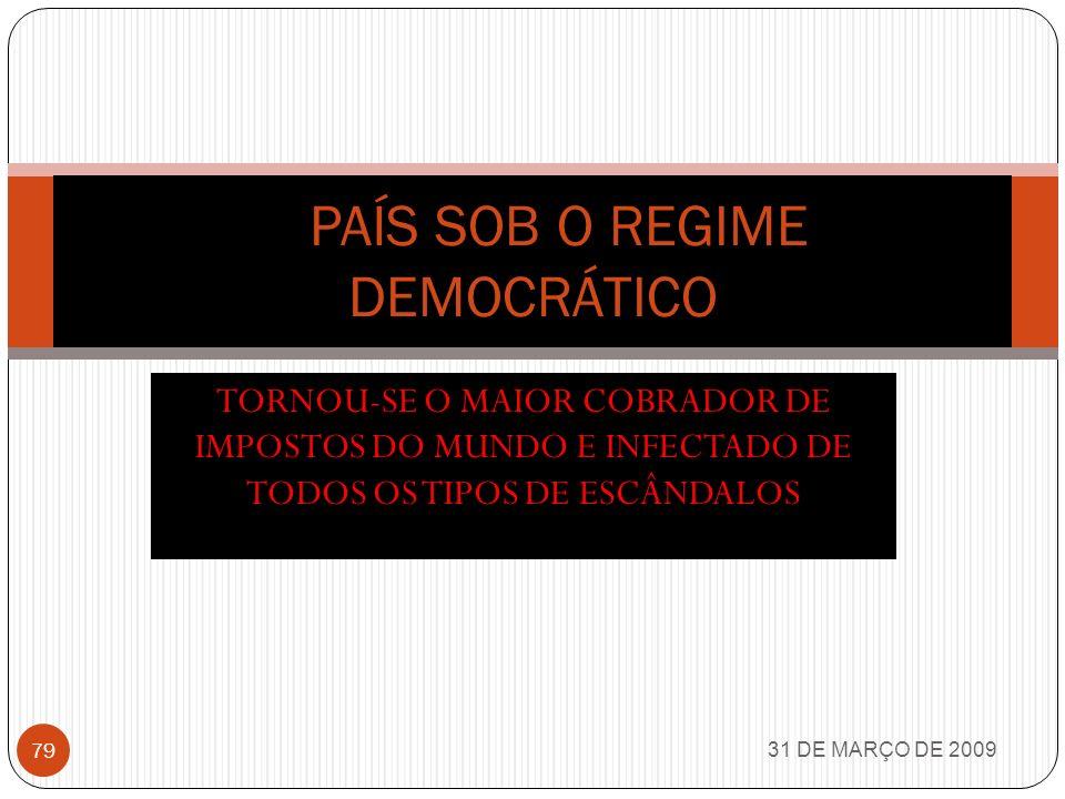 ZONA FRANCA DE MANAUS 31 DE MARÇO DE 2009 78 A Zona Franca de Manaus (ZFM) é um modelo de desenvolvimento econômico implantado pelo governo brasileiro