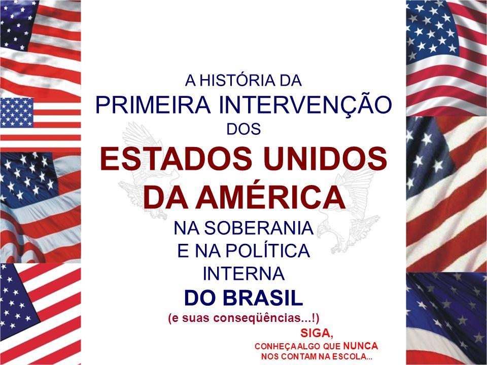 ...O ESTADO E O POVO BRASILEIROS TINHAM A MAIS COMPLETA NOÇÃO DE TODA SUA GRANDEZA E DIGNIDADE.