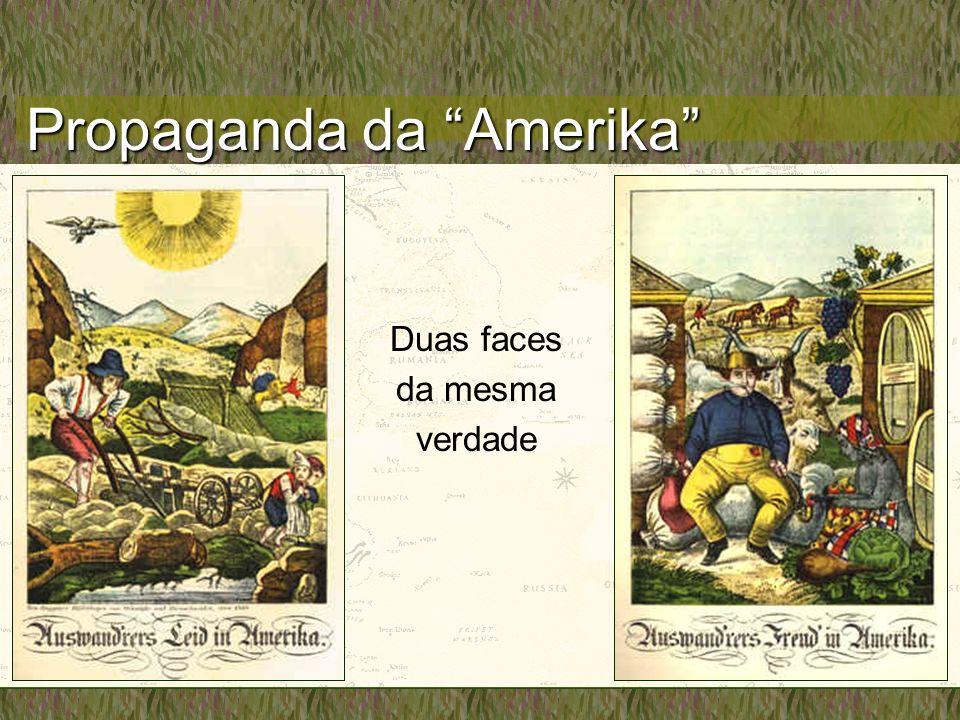Propaganda da Amerika Duas faces da mesma verdade