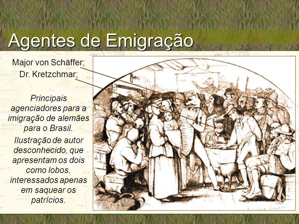 Agentes de Emigração Major von Schäffer; Dr. Kretzchmar; Principais agenciadores para a imigração de alemães para o Brasil. Ilustração de autor descon