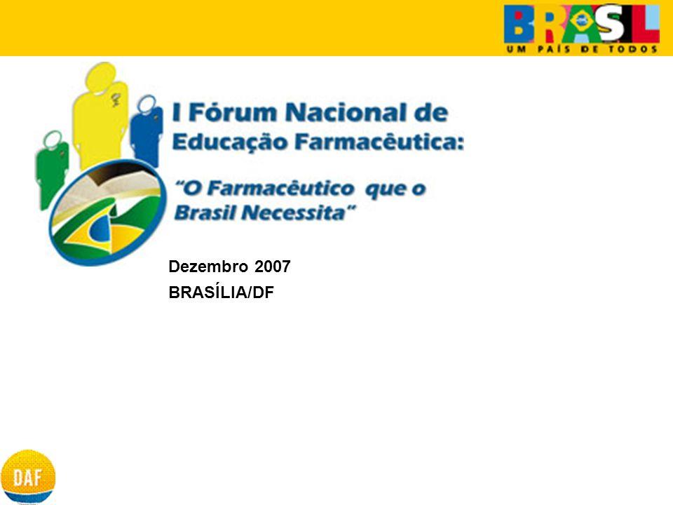 Dezembro 2007 BRASÍLIA/DF