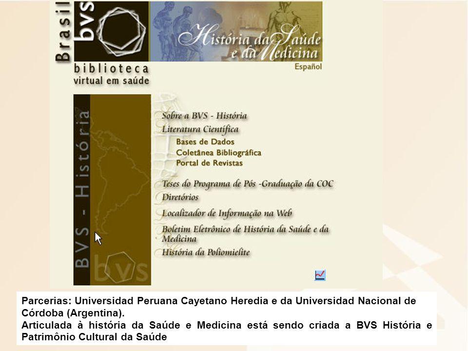 Parcerias: Universidad Peruana Cayetano Heredia e da Universidad Nacional de Córdoba (Argentina).