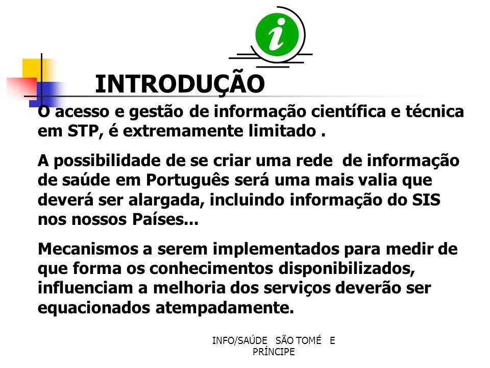 INFO/SAÚDE SÃO TOMÉ E PRÍNCIPE Situação Geográfica e Populacional