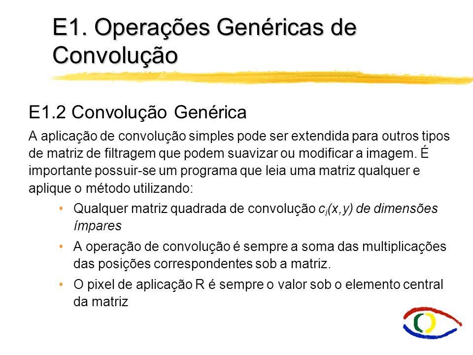 E1. Operações Genéricas de Convolução E1.1 Detecção de pontos salientes A aplicação de convolução mais simples é a detecção de pontos salientes na ima
