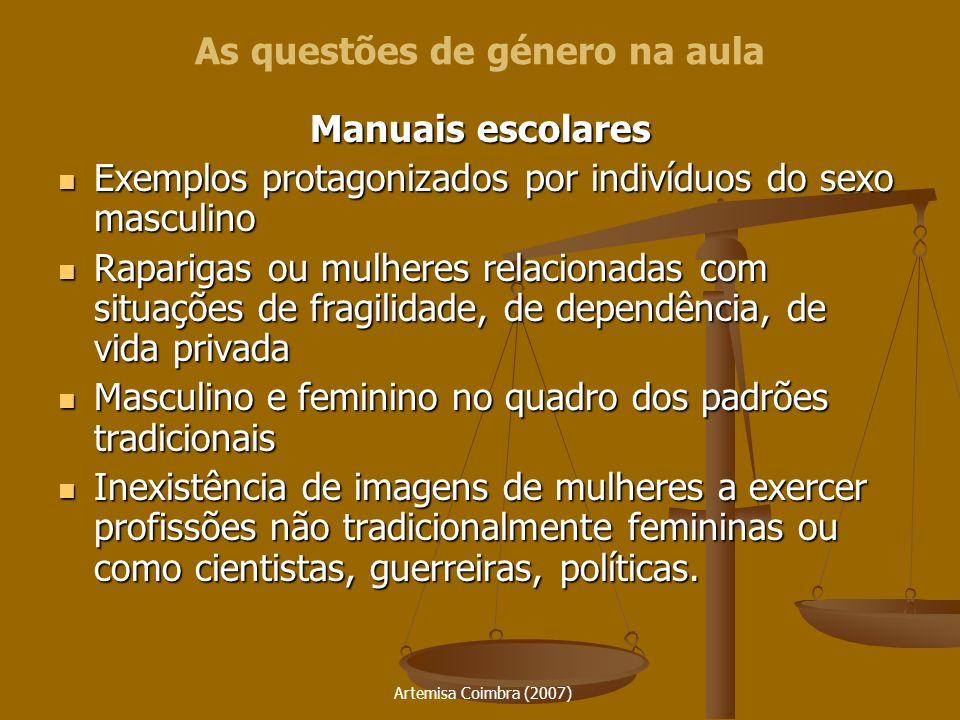 Artemisa Coimbra (2007) Manuais escolares Exemplos protagonizados por indivíduos do sexo masculino Exemplos protagonizados por indivíduos do sexo masc