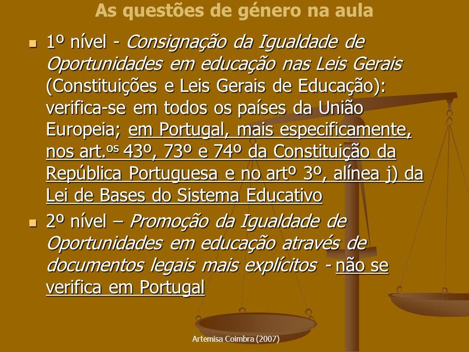 Artemisa Coimbra (2007) 1º nível - Consignação da Igualdade de Oportunidades em educação nas Leis Gerais (Constituições e Leis Gerais de Educação): ve