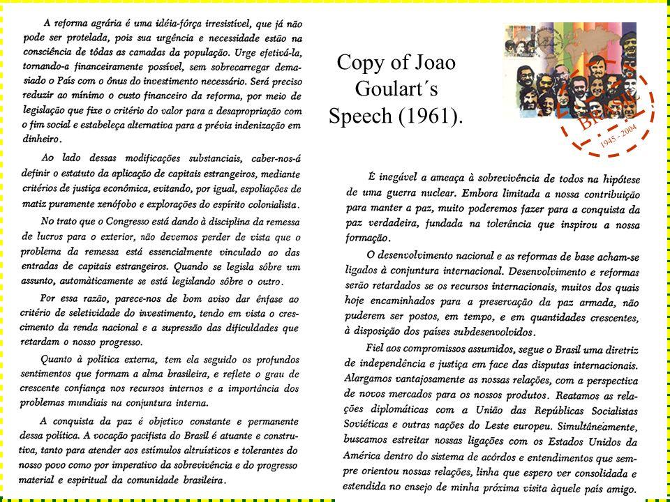 BRASIL 1945 - 2004 Copy of Joao Goulart´s Speech (1961).