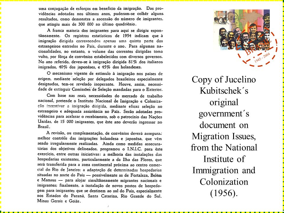 BRASIL 1945 - 2004 Copy of Jucelino Kubitschek´s original government´s document on Migration Issues, from the National Institute of Immigration and Co