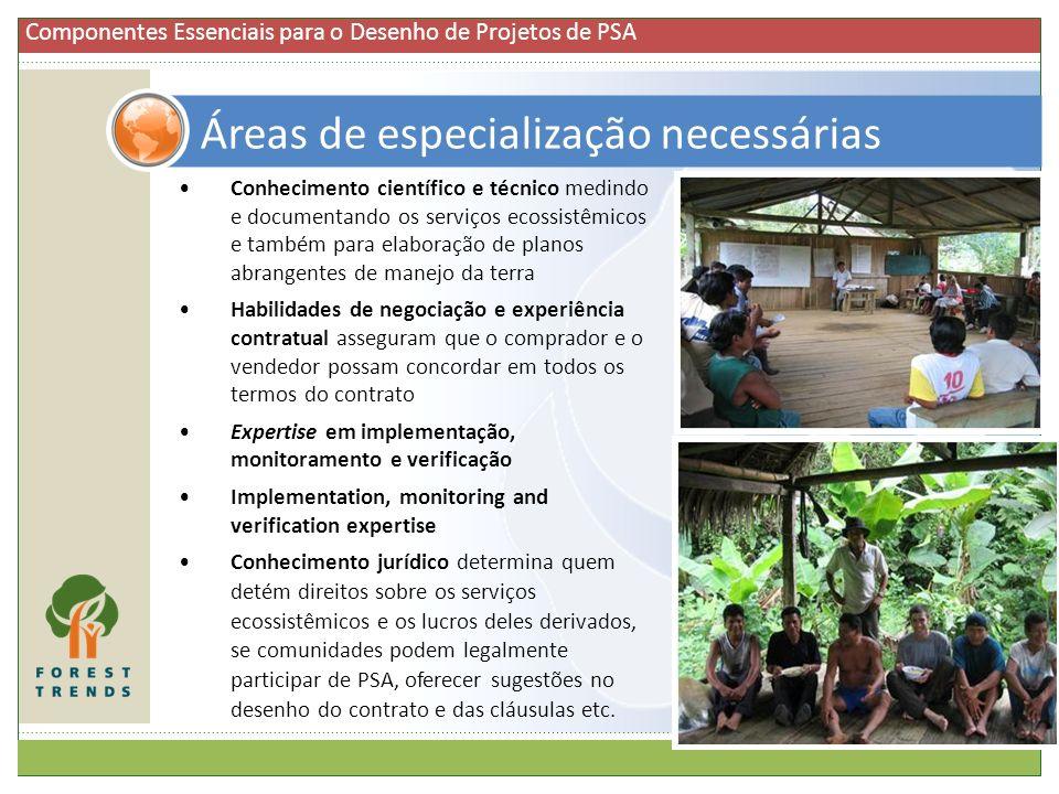 Conhecimento científico e técnico medindo e documentando os serviços ecossistêmicos e também para elaboração de planos abrangentes de manejo da terra