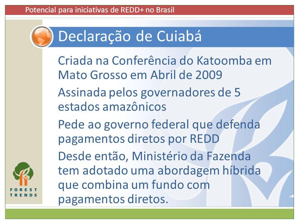 Criada na Conferência do Katoomba em Mato Grosso em Abril de 2009 Assinada pelos governadores de 5 estados amazônicos Pede ao governo federal que defe