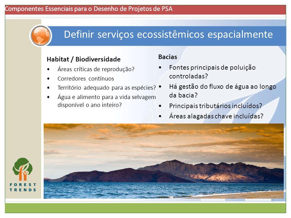 Definir serviços ecossistêmicos espacialmente 8 Habitat / Biodiversidade Áreas críticas de reprodução? Corredores contínuos Território adequado para a