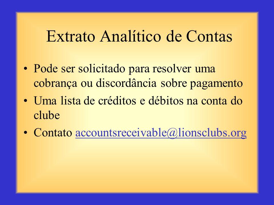 Relatórios de Clube recebidos pelo Governador de Distrito Avaliação Mensal da Saúde do Clube Recaps mensais das contas do clube - resumo de contas pen