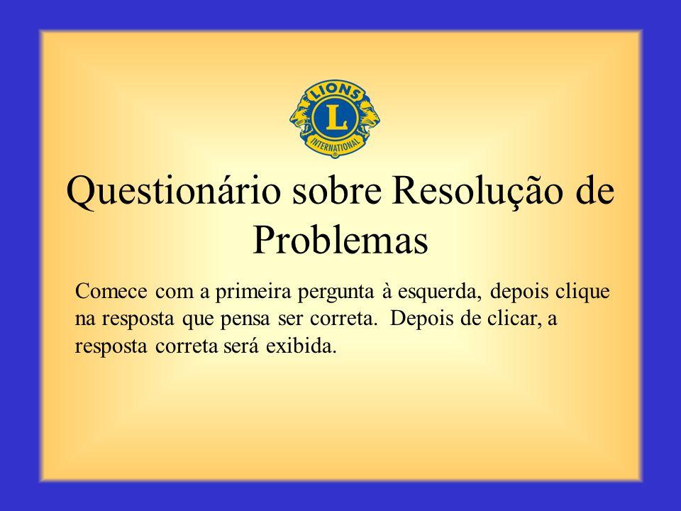 Resumo A resolução de problemas consiste de uma habilidade essencial para o Presidente de Divisão. Lembre-se de resolver os problemas o quanto antes,