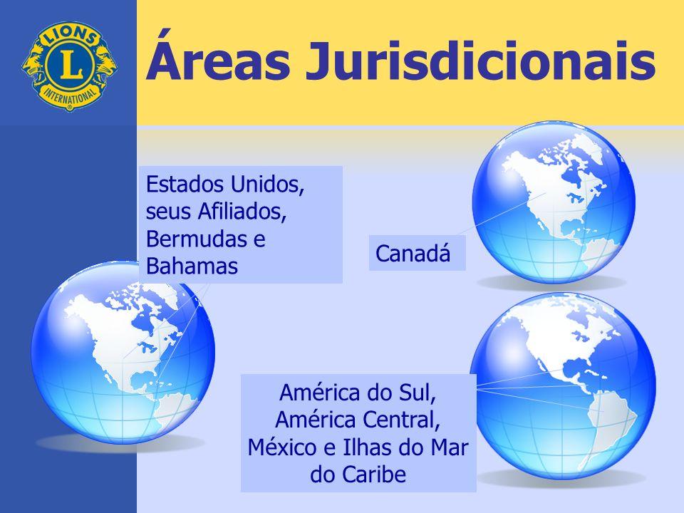 Áreas Jurisdicionais América do Sul, América Central, México e Ilhas do Mar do Caribe Estados Unidos, seus Afiliados, Bermudas e Bahamas Canadá