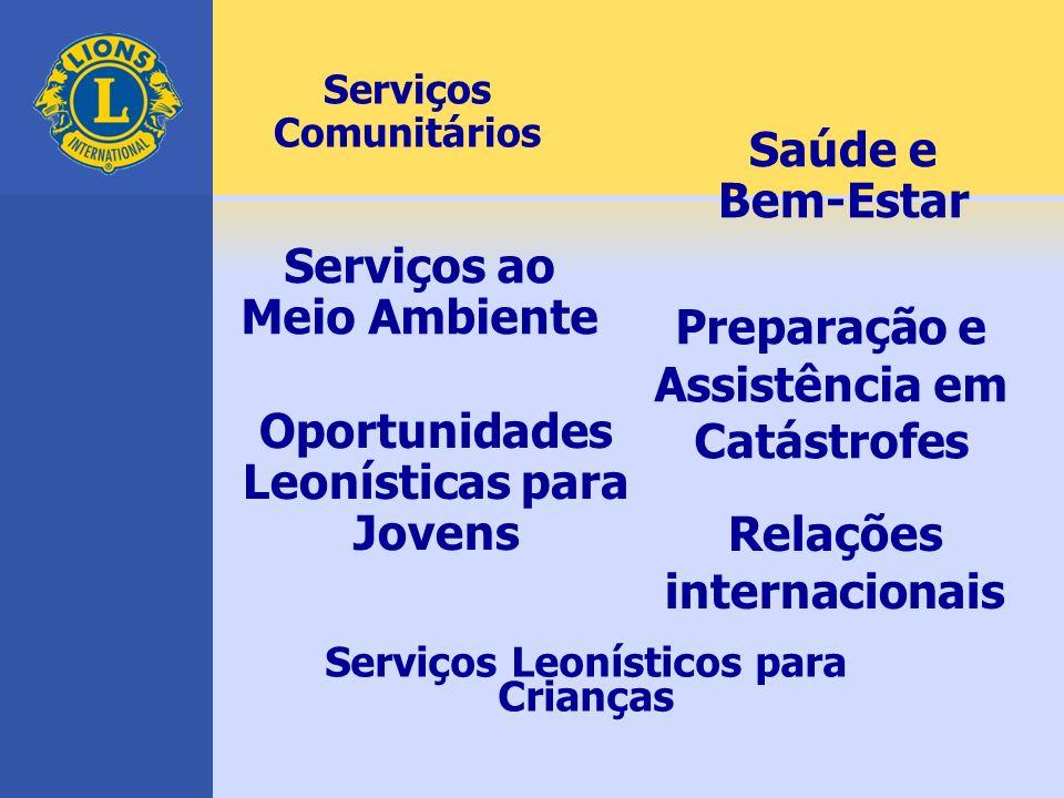 Serviços Comunitários Preparação e Assistência em Catástrofes Serviços ao Meio Ambiente Saúde e Bem-Estar Relações internacionais Oportunidades Leonís