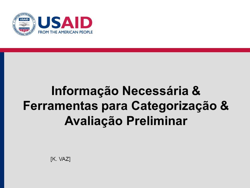 Informação Necessária & Ferramentas para Categorização & Avaliação Preliminar [K. VAZ]
