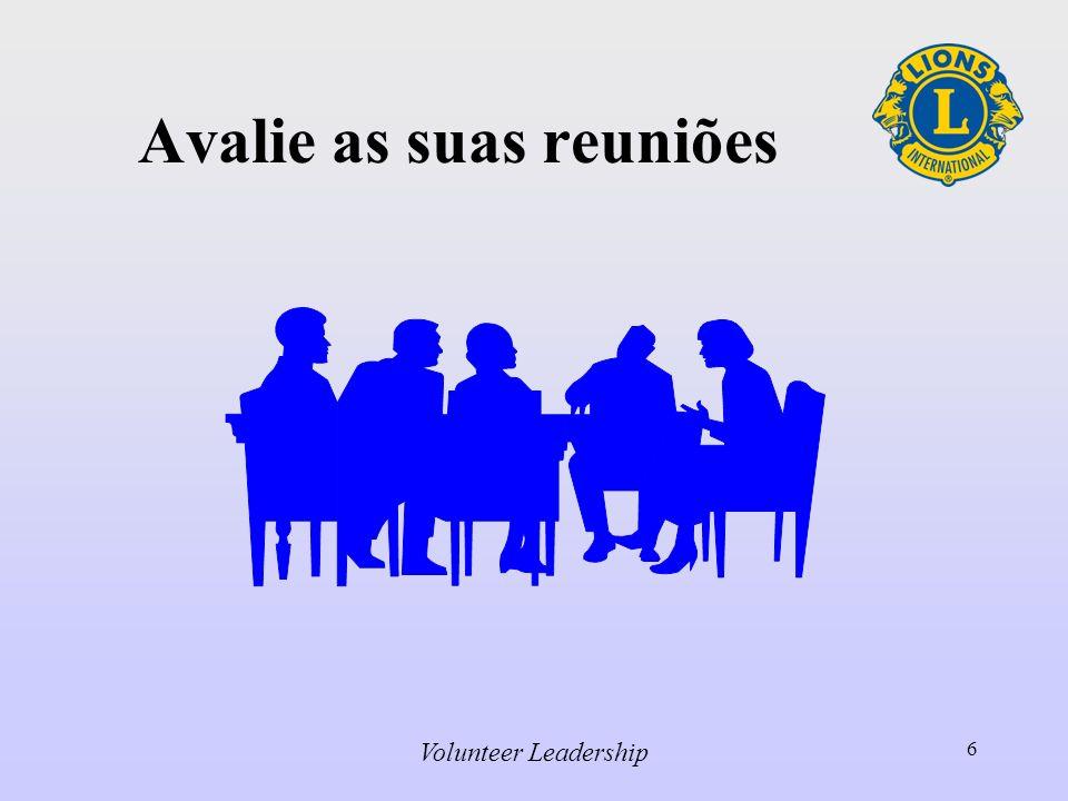 Volunteer Leadership 6 Avalie as suas reuniões