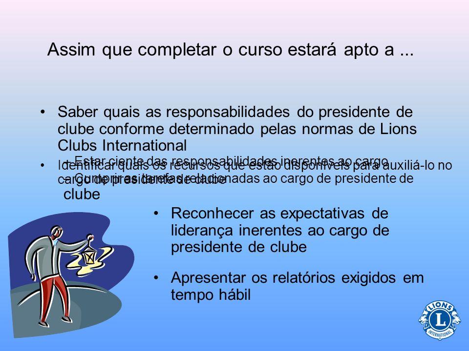 Papel do Presidente (Nas reuniões) Preparar a agenda Seguir a pauta da agenda durante as reuniões