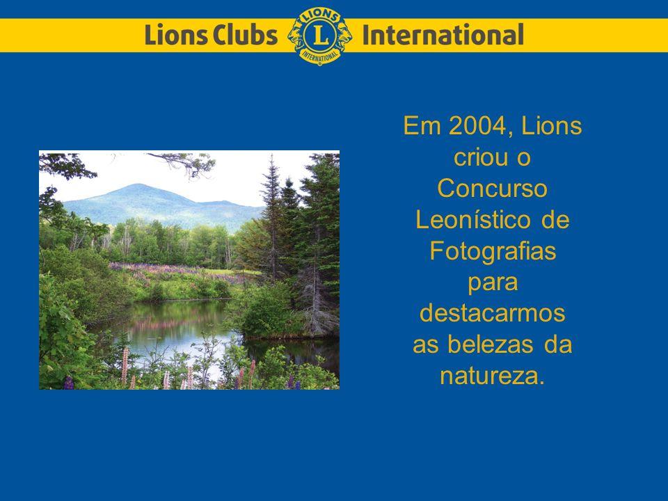 Em 2004, Lions criou o Concurso Leonístico de Fotografias para destacarmos as belezas da natureza.