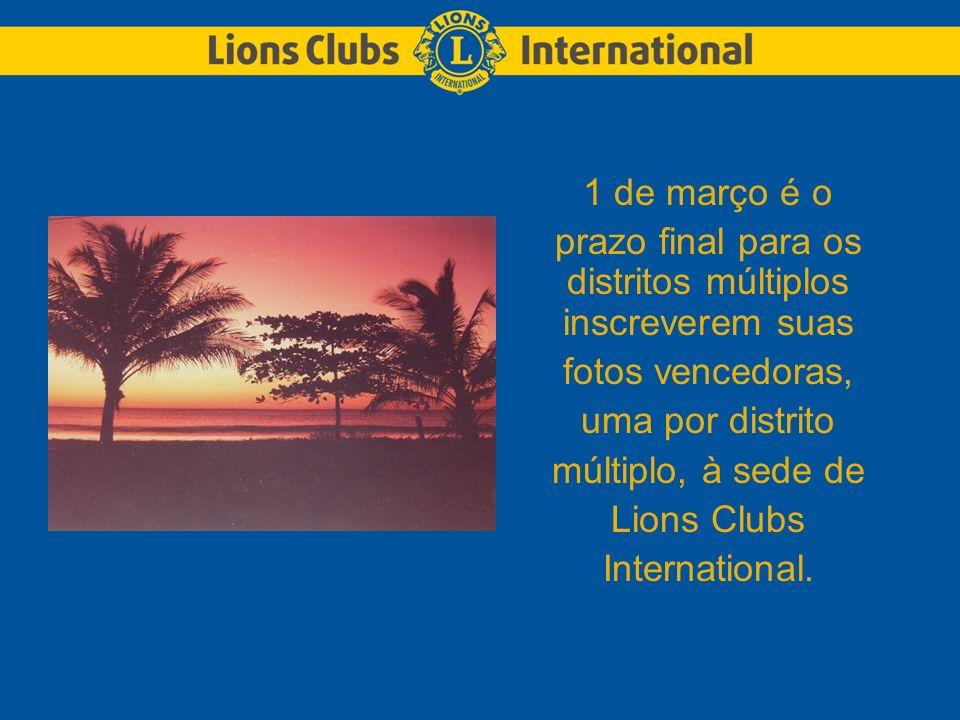 1 de março é o prazo final para os distritos múltiplos inscreverem suas fotos vencedoras, uma por distrito múltiplo, à sede de Lions Clubs International.