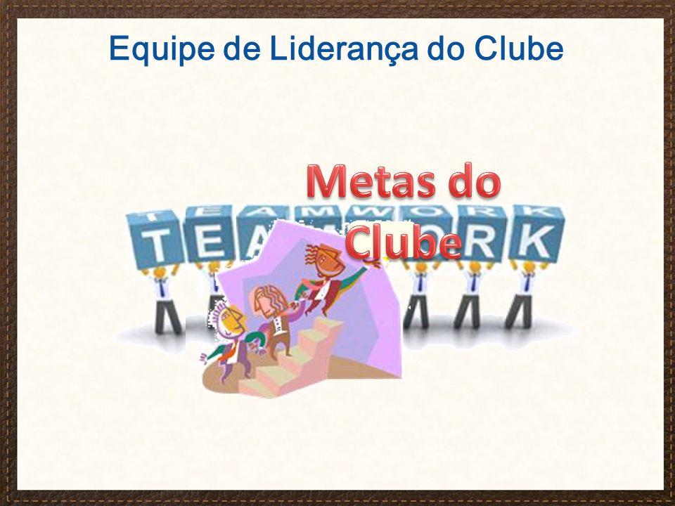 Equipe de Liderança do Clube