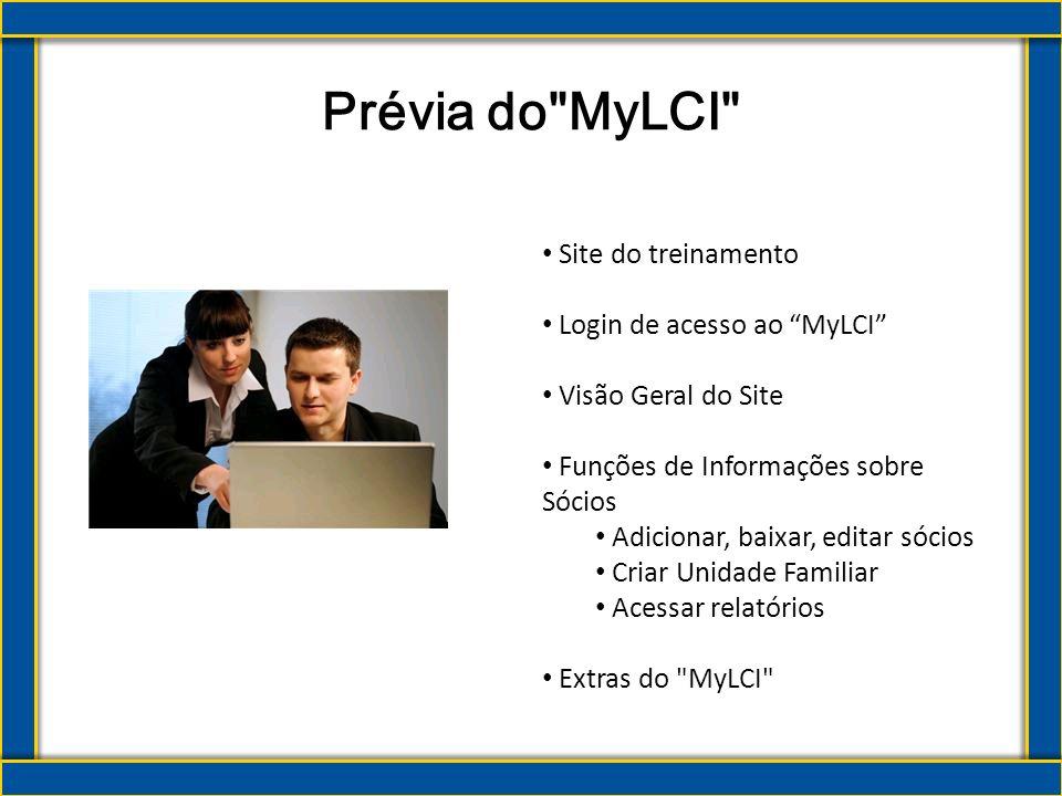 Agenda Analisar as responsabilidades do cargo Identificar os benefícios que MyLCI oferece aos secretários de clube Analisar funções e características específicas do MyLCI O Secretário do Clube e o MyLCI