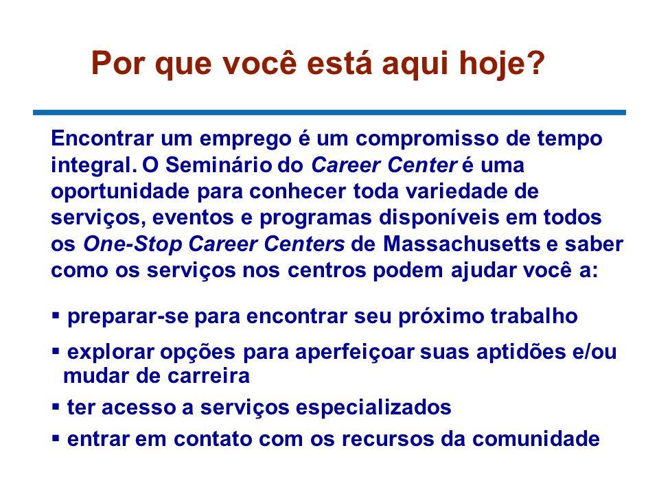 O Career Center ajuda você a se preparar para encontrar seu próximo trabalho Pessoal experiente que conhece bem o assunto Resultados comprovados Sistema de apoio de orientadores e colegas Acesso a ferramentas, recursos e serviços úteis Relacionamento com empregadores