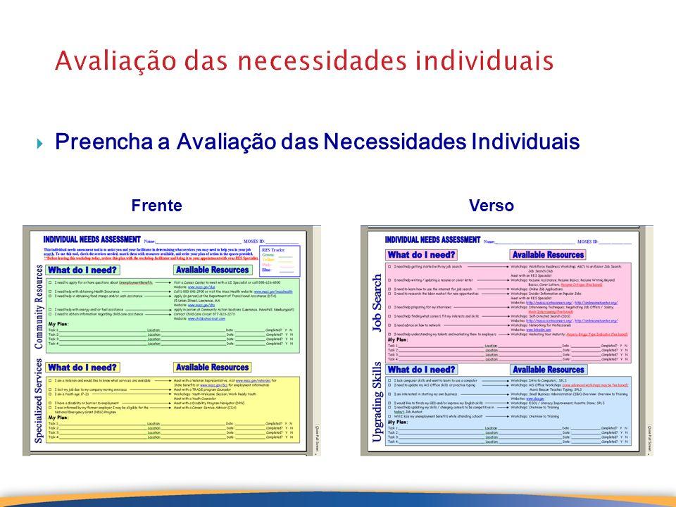 21 Avaliação das necessidades individuais Preencha a Avaliação das Necessidades Individuais VersoFrente