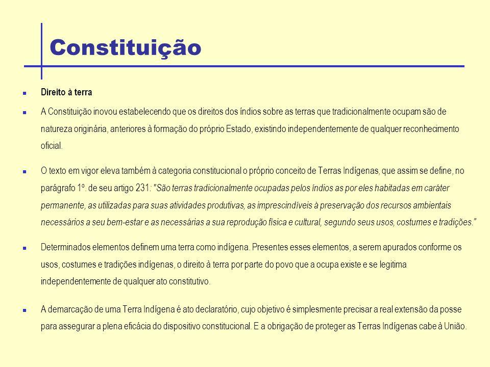 Constituição Outros dispositivos constitucionais que referem-se aos índios: A responsabilidade de defender judicialmente os direitos indígenas é uma das atribuições do Ministério Público Federal (art.