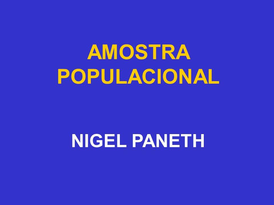 AMOSTRA POPULACIONAL Tradução da 4ª parte do Curso de Epidemiologia I do Dr.