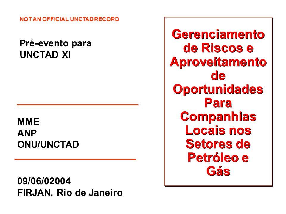 09/06/02004 FIRJAN, Rio de Janeiro Gerenciamento de Riscos e Aproveitamento de Oportunidades Para Companhias Locais nos Setores de Petróleo e Gás Gere