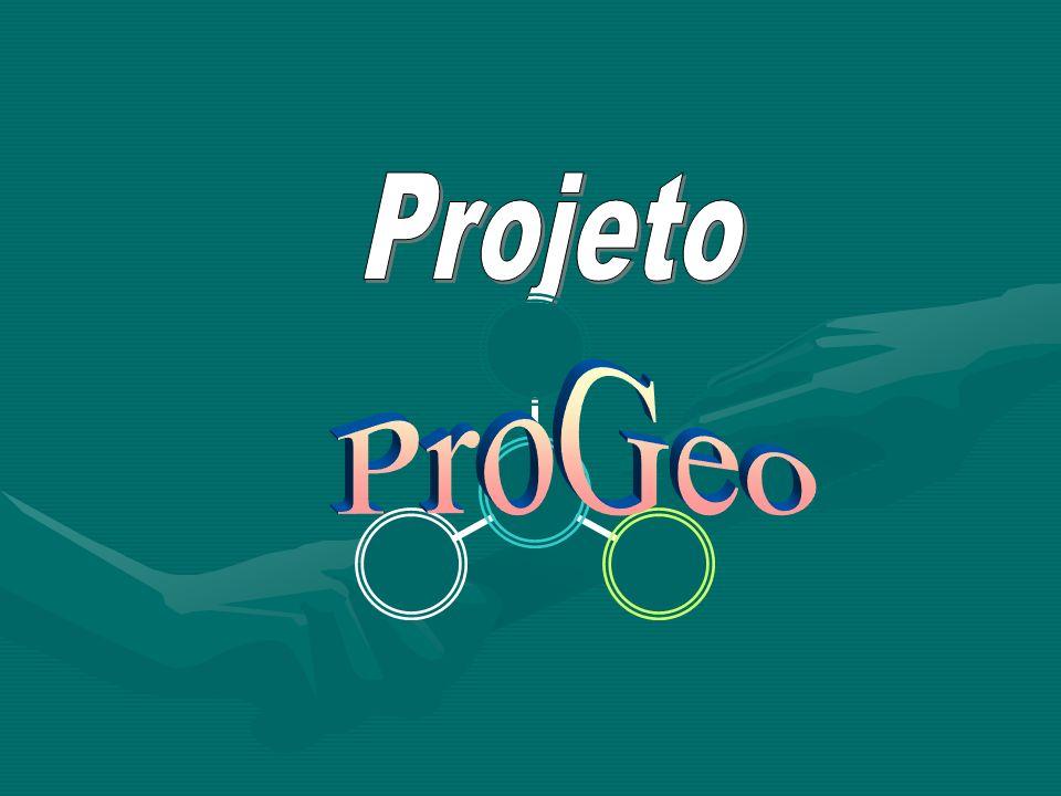 Projeto ProGeo Projeto ProGeo Somente entidades protetoras diretas fazem parte do ProGeo.