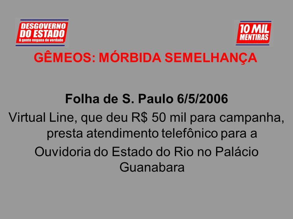 SHOW DO MILHÃO O Globo 29/4/2006O Centro Brasileiro de Defesa dos Direitos da Cidadania (CBDDC), ONG que recebeu R$ 105,6 milhões do governo do estado
